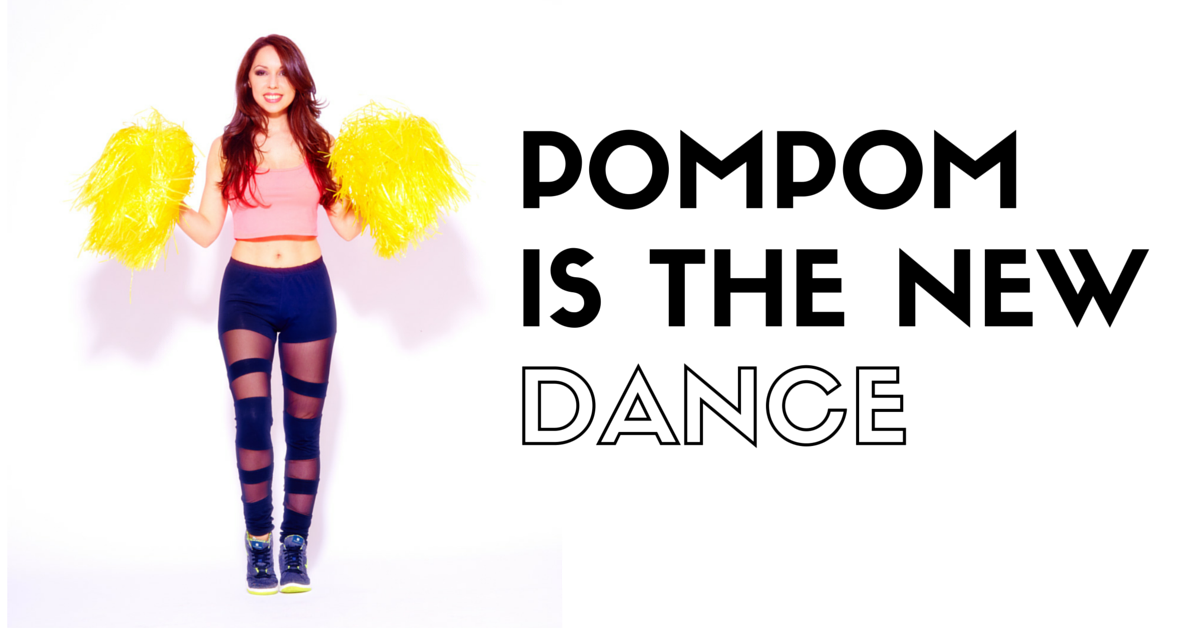 Pompom is the new dance